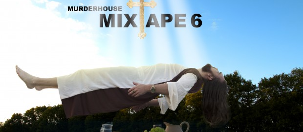 Murderhouse Mixtape 6